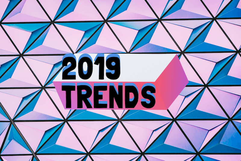 6 UX Design Trends for 2019